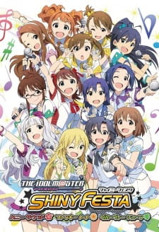The iDOLM@STER Shiny Festa Episode 01-03 [END] Subtitle Indonesia