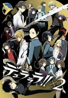 Durarara X2 Shou Episode 01-12 [END] Subtitle Indonesia & OST
