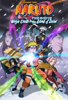 Naruto Dattebayo Movie 1: Cuộc Chiến Ở Tuyết Quốc - Naruto Dattebayo Movie 1: Ninja Clash In The Land Of Snow 2004 Poster