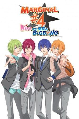 Marginal #4 Kiss kara Tsukuru Big Bang