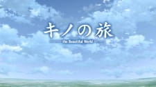 Kino no Tabi: The Beautiful World - The Animated Series - Haikyo no Kuni - On Your Way
