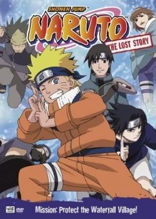 Naruto: The Lost Story - Mission: Protect the Waterfall Village, Naruto: The Lost Story - Mission: Protect the Waterfall Village,  Battle at Hidden Falls. I am the Hero!, Naruto OVA 2, Naruto: Jump Festa 2004,  滝隠れの死闘 オレが英雄だってばよ!