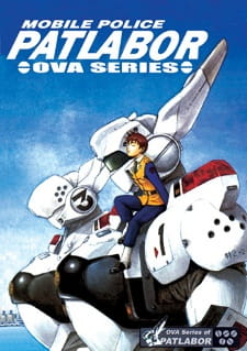 Patlabor: The Mobile Police, Patlabor: The Mobile Police,  Patlabor The Mobile Police: The Original Series, Kido Keisatsu Patlabor: Early Days, Mobile Police Patlabor,  機動警察パトレイバー
