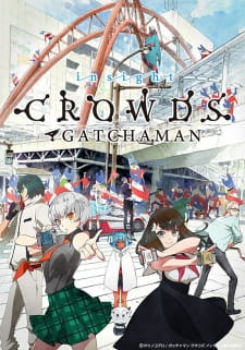 Gatchaman Crowds Insight BD Episode 01-12 (End) + Batch [Subtitle Indonesia]