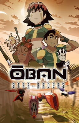 Oban Star-Racers, Oban Star Racers,  オーバン・スターレーサーズ