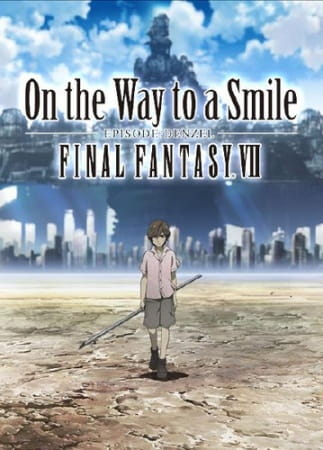Final Fantasy VII: On the Way to a Smile - Episode: Denzel, デンゼルを中心としたオリジナルアニメ