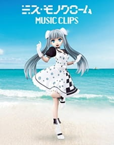 Miss Monochrome: Music Clips