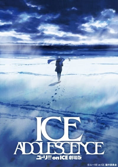 Yuri on Ice the Movie: Ice Adolescence, Yuri on Ice the Movie: Ice Adolescence,  ユーリ!!! on ICE 劇場版 : ICE ADOLESCENCE(アイス アドレセンス)