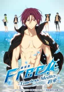 Free! Movie 2: Timeless Medley – Yakusoku