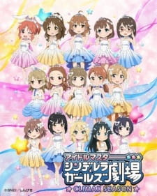 Cinderella Girls Gekijou: Climax Season Episode 01-04 [Subtitle Indonesia]