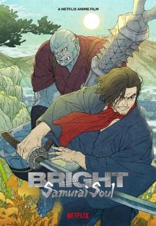 Bright: Samurai Soul Eng Sub