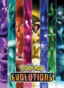 Pokemon Evolutions Eng Sub
