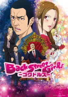 Nonton Back Street Girls: Gokudolls Subtitle Indonesia Streaming Gratis Online