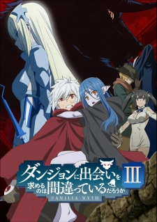 Is It Wrong to Try to Pick Up Girls in a Dungeon? Season 3