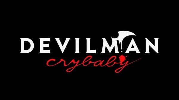 Devilman: Crybaby - Digest Eizou, Devilman: Crybaby Recap,  「DEVILMAN crybaby」ダイジェスト映像