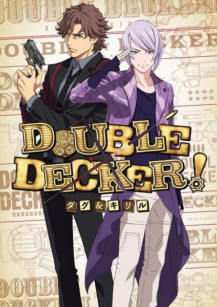 Double Decker! Doug & Kirill: Extra, 『DOUBLE DECKER! ダグ&キリル』EXTRA