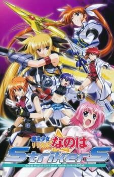 Magical Girl Lyrical Nanoha StrikerS, Magical Girl Lyrical Nanoha StrikerS,  Nanoha Season 3,  魔法少女リリカルなのはStrikerS