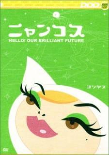 Nyancos: Hello! Our Brilliant Future