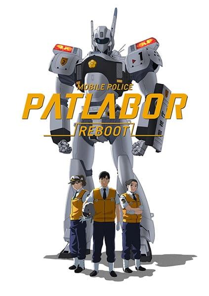 Mobile Police Patlabor: Reboot, Mobile Police Patlabor: Reboot,  Kidou Keisatsu Patlabor Reboot, Mobile Police Patlabor Reboot,  機動警察パトレイバーREBOOT