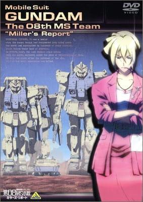 Mobile Suit Gundam: The 08th MS Team - Miller's Report, Kidou Senshi Gundam: Dai 08 MS Shotai - Miller's Report,  機動戦士ガンダム 第08MS小隊 ミラーズ・リポート