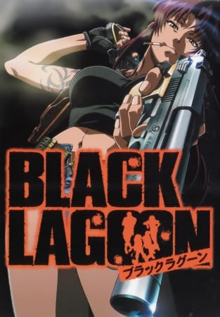 Black Lagoon, Black Lagoon,  BLACK LAGOON
