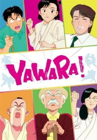 Yawara!, Yawara! A Fashionable Judo Girl,  YAWARA!