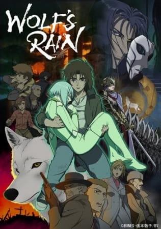 Wolf's Rain, Wolf's Rain,  Wolf Rain,  ウルフズレイン