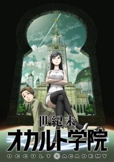 anime_Seikimatsu Occult Gakuin