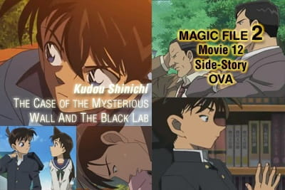 Detective Conan Magic File 2: Kudou Shinichi - The Case of the Mysterious Wall and the Black Lab, Detective Conan Movie 12 Side-Story OVA: Kudou Shinichi - The Case of the Mysterious Wall and the Black Lab, Meitantei Conan Magic File 2: Kudou Shin'ichi Nazo no Kabe to Kuro Lab Jiken,  名探偵コナンMagic File 2 ~工藤新一 謎の壁と黒ラブ事件~