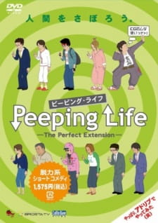 Peeping Life: The Perfect Extension