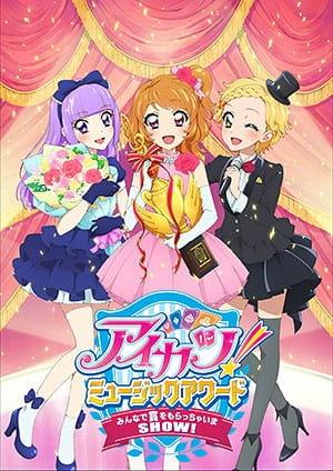 Aikatsu! Music Award: Minna de Shou o Moraccha Ima Show!