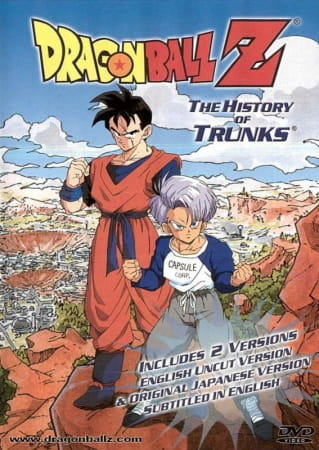 Dragon Ball Z Special 2: The History of Trunks, Dragon Ball Z Special 2: The History of Trunks,  Dragon Ball Z: Resist Despair!! The Surviving Fighters - Gohan and Trunks,  ドラゴンボールZ・絶望への反抗!!残された超戦士・悟飯とトランク