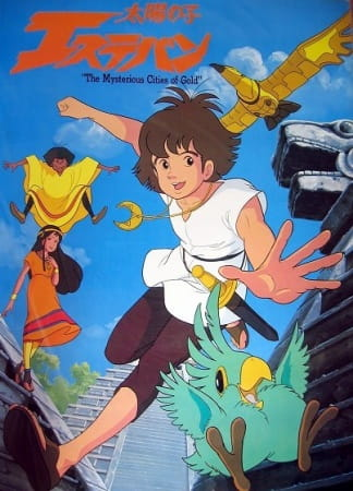 The Mysterious Cities of Gold, The Mysterious Cities of Gold,  Esteban, Child of the Sun,  太陽の子エステバン