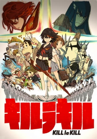 Kill la Kill, KILL la KILL,  KLK, Dressed to Kill,  キルラキル