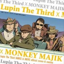 Lupin the Third x Monkey Majik