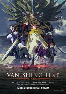 Garo: Vanishing Line Recap