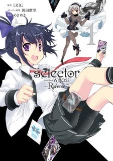Selector Infected WIXOSS: Re/verse