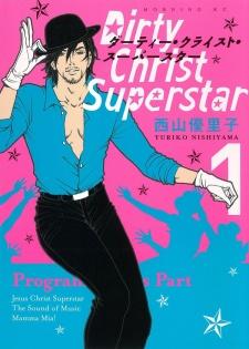 Dirty Christ Superstar
