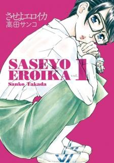 Saseyo Eroika