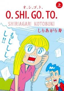 O.Shi.Go.To.
