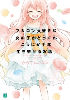 Macaron Daisuki na Onnanoko ga Dounika-Kounika Sennen Ikitsuzukeru Ohanashi.