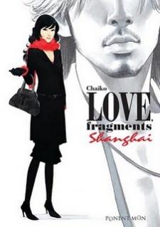 Love, Fragments Shangai