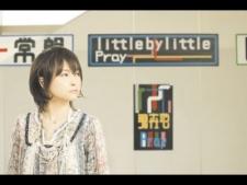 Little by Little,