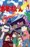 Main Cast Members Revealed for 'Osomatsu-san' Dub