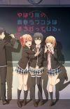 'Yahari Ore no Seishun Love Comedy wa Machigatteiru. Kan' Game Bundles OVA