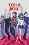 Manga 'Tesla Note' Gets TV Anime Adaptation in 2021