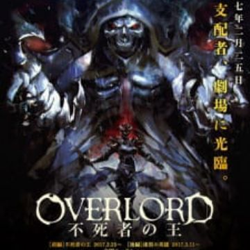 Overlord Movie 1: Fushisha no Ou (Overlord: The Undead King