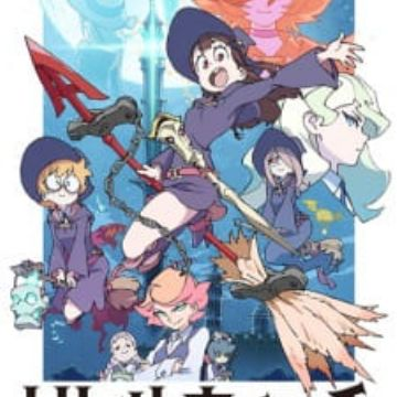 Little Witch Academia (TV) (Little Witch Academia