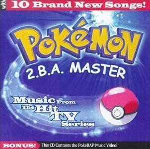 Pokemon, Gotta Catch Em All, 2.B.A. Master, Soundtrack