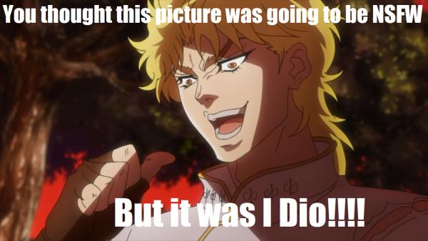 """JoJos' Bizarre Adventure, Dio """"Lord Dio"""" Brando, jojo memes"""